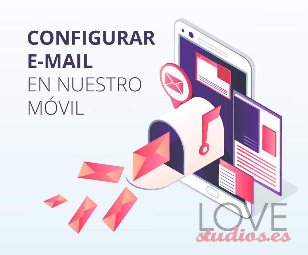 configurar-email-dominio-ionos-en-android-e-iphone-love-studios